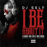I Be About It (Explicit & Radio Edit) - Single Mp3 Download