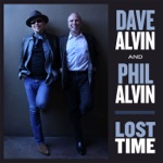 Dave Alvin & Phil Alvin - World's in a Bad Condition