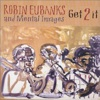 Robin Eubanks And Mental Images - Cross Currents