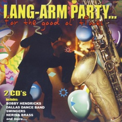 Lang-Arm Party…For The Good Ol' Times