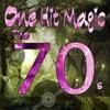 One Hit Magic: The 70's