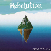 Peace of Mind (Deluxe) - Rebelution - Rebelution