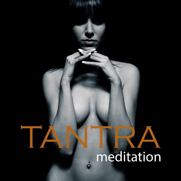 Tantra Meditation Relaxing Lounge Music - Meditative Yoga Chill Out Music & Tantric Lounge Songs