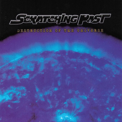 Destruction of the Universe - Scratching Post
