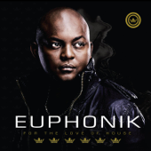 For the Love of House 6 Presents Euphonik