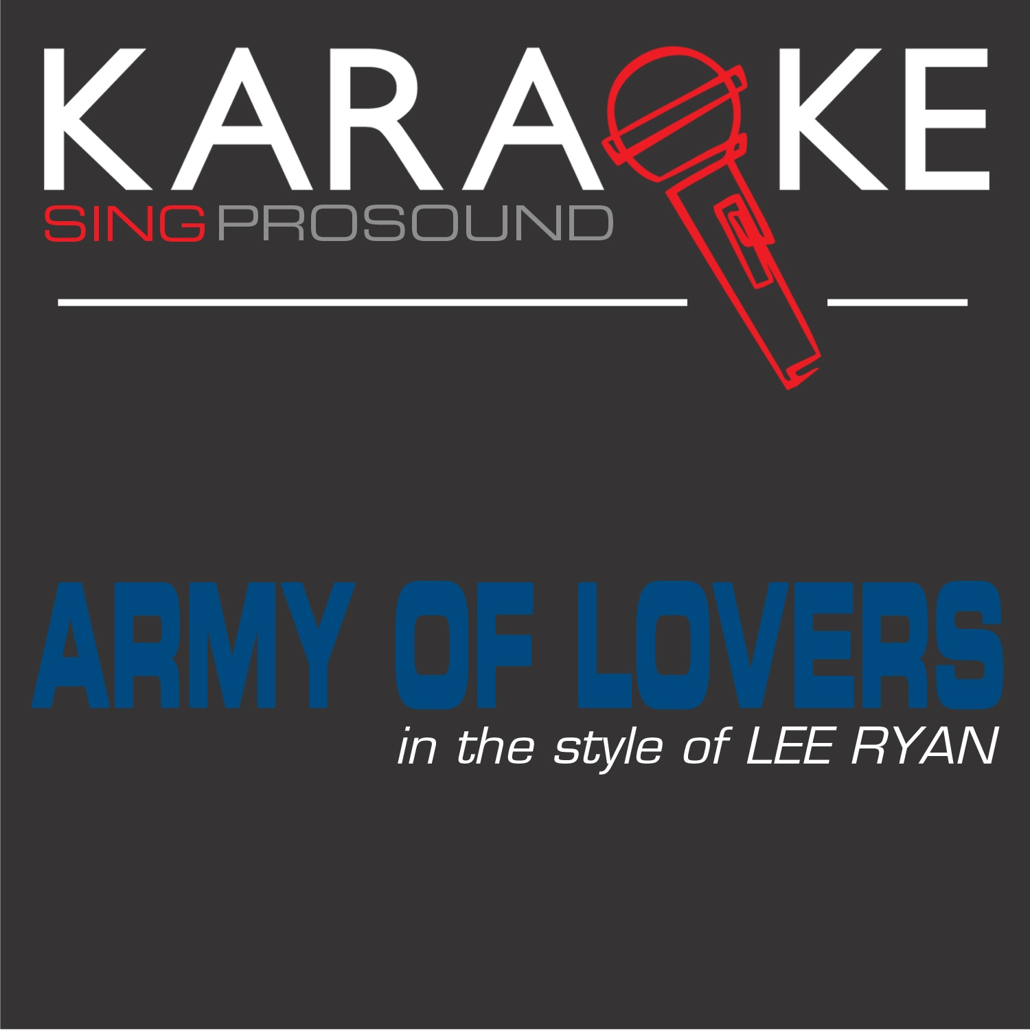 Army of Lovers (In the Style of Lee Ryan) [Karaoke with Background Vocal] - Single