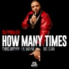 How Many Times feat Big Sean Chris Brown and Lil Wayne Single