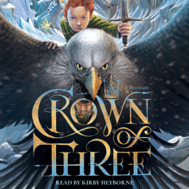 Crown of Three (Unabridged) audiobook