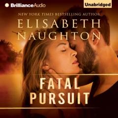 Fatal Pursuit (Unabridged)