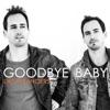 Goodbye Baby - Single ジャケット写真