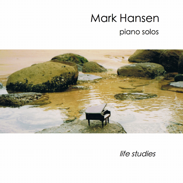‎Relaxing Piano Music Love Songs - Life Studies (Solo Instrumentals) by  Mark Andrew Hansen on iTunes