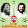 Best of K J Yesudas Kaithapram
