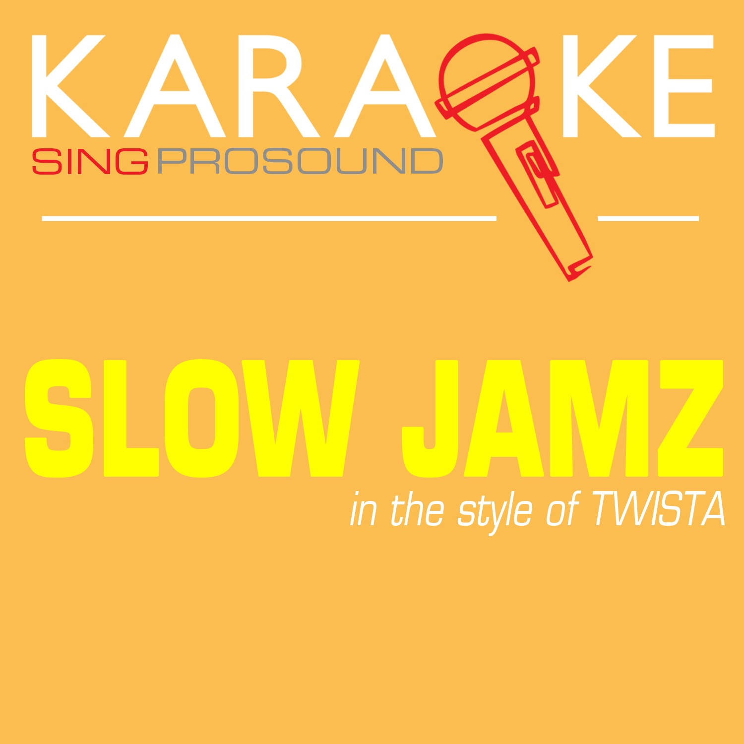 Slow Jamz (In the Style of Twista) [Karaoke with Background Vocal] - Single