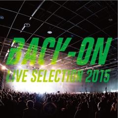 BACK-ON Live Selection 2015