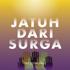 Download TheOvertunes - Jatuh Dari Surga