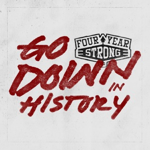 Four Year Strong - Living Proof of a Stubborn Youth