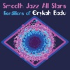 Smooth Jazz All Stars Renditions of Erykah Badu, Smooth Jazz All Stars