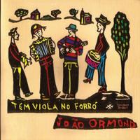 João Ormond - Tem Viola no Forró artwork