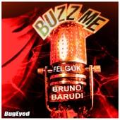 Buzz Me (Bruno Barudi Remix) - Single
