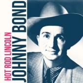 Johnny Bond - Hot Rod Lincoln