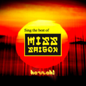 Sing the Best of Miss Saigon