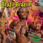 Brazil Brazil!