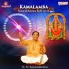 Kamalambha Navavarna Krithis Vol 1