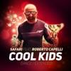 Cool Kids (feat. Roberto Capelli) [Dance Mix] - Single, Safari