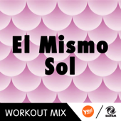 El Mismo Sol (A.R. Workout Mix)