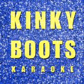 Kinky Boots (Karaoke)