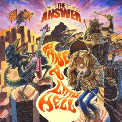 Raise a Little Hell (Deluxe Version) - The Answer