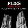Find You feat Lil Wayne K Camp Single