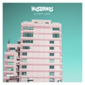 Husbands - Stay Gold