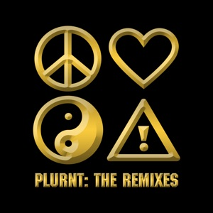 Plurnt: The Remixes - EP Mp3 Download