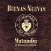 Vuelve - Matamba