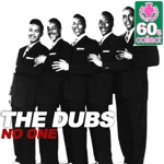 The Dubs - No One (Remastered)