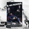 Federal, E-40