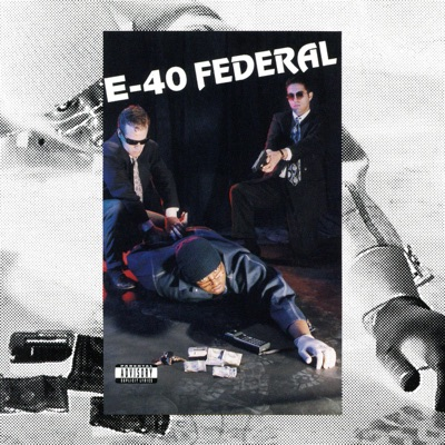 Federal - E-40 E-40 MP3 Download - APINAKAPINA COM