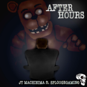 After Hours (feat. SploogeGaming)