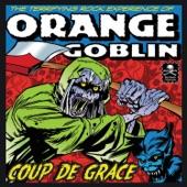 Orange Goblin - Born With Big Hands