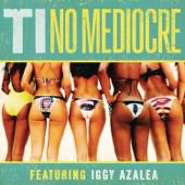 [Download] No Mediocre (feat. Iggy Azalea) MP3