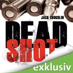 Dead Shot: Kyle Swanson 2