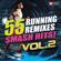 55 Smash Hits! - Running Remixes Vol. 2 - Power Music Workout