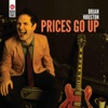 Prices Go Up - EP, Brian Houston