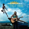 Michael Franti & Spearhead - The Sound of Sunshine Single Version Song Lyrics