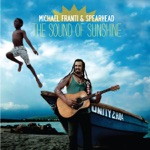 Michael Franti & Spearhead - The Sound of Sunshine (Single Version)