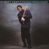 Strong Persuader-Robert Cray