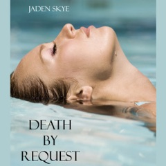 Death by Request (Unabridged)