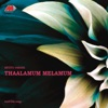 Thaalamum Melamum