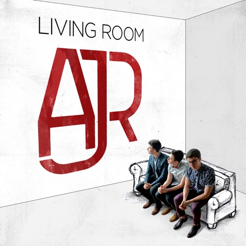AJR - Living Room